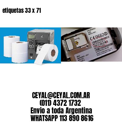 etiquetas 33 x 71