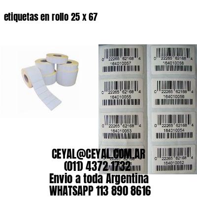 etiquetas en rollo 25 x 67