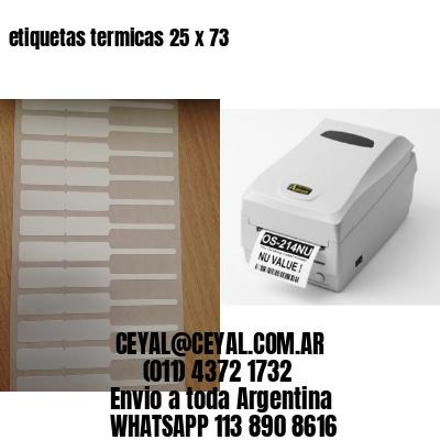 etiquetas termicas 25 x 73