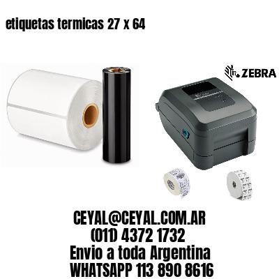 etiquetas termicas 27 x 64