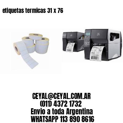 etiquetas termicas 31 x 76