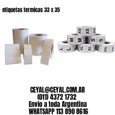 etiquetas termicas 33 x 35